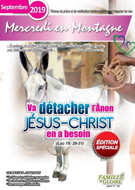 Va détacher l'ânon Jésus-Christ en a besoin - — — Mercredi en Montagne Septembre 2019