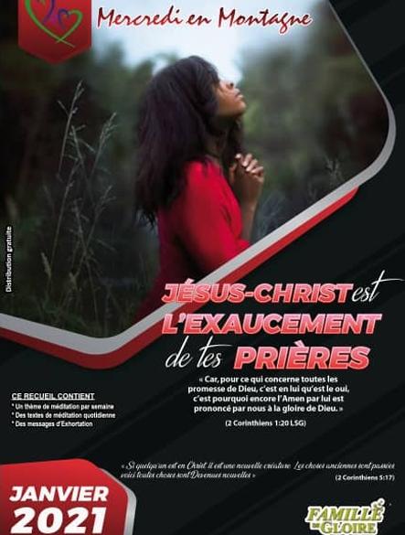 Mercredi en Montagne Janvier 2021 - JESUS-CHRIST EST L'EXAUCEMENT DE TES PRIERES
